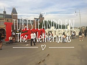 "Turisteando en ""The Netherlands"""